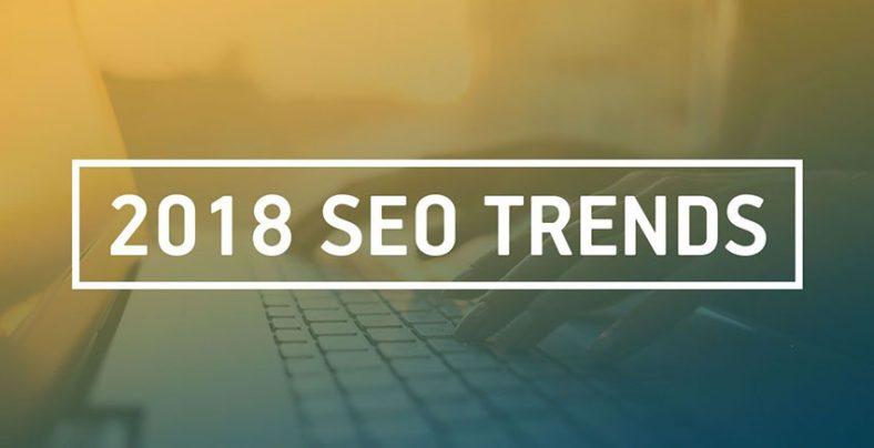 2018 SEO Trends
